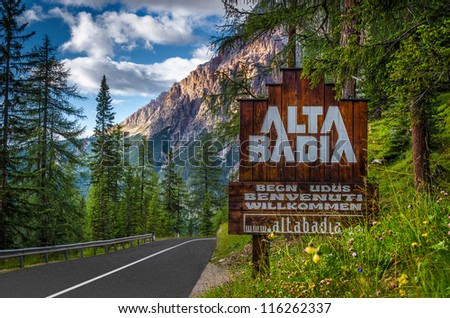 Welcome sign at the entrance to Alta Badia - stock photo