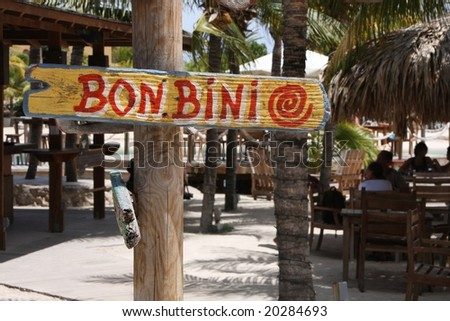Welcome sign, Bon Bini Bon Bini means WELCOME in Papiamentu on the Netherlands Antilles or Leeward islands, Aruba, Curacao and Bonaire - stock photo