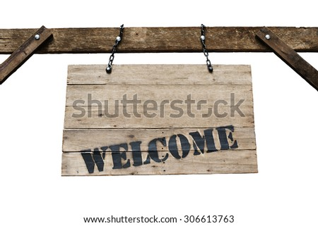 Welcome sign on old wooden signboard with chains in white background. - stock photo