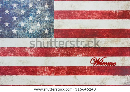 Welcome sign on vintage American flag canvas background - stock photo