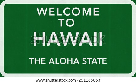 Welcome to Hawaii USA Road Sign - stock photo