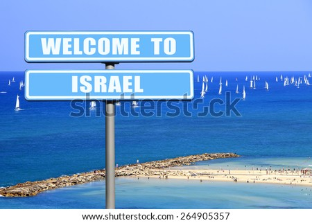 Welcome to Israel Blue Sign Against Tel Aviv beach and yachting view (Mediterranean sea, Israel) - stock photo