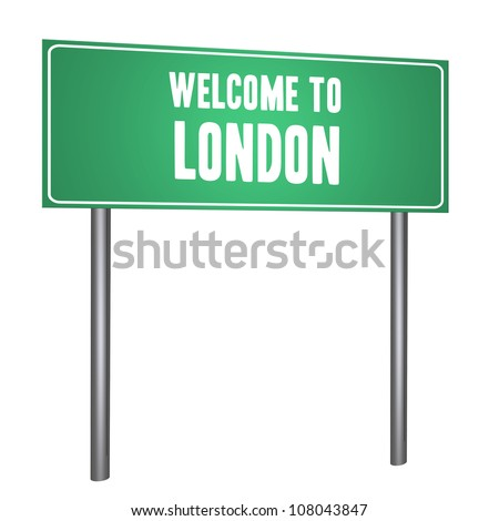 Welcome to London on the road sign isolated on withe - stock photo