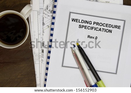 welding procedure specification manuals concept in the oil and gas industry. - stock photo