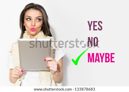 Well, maybe - stock photo