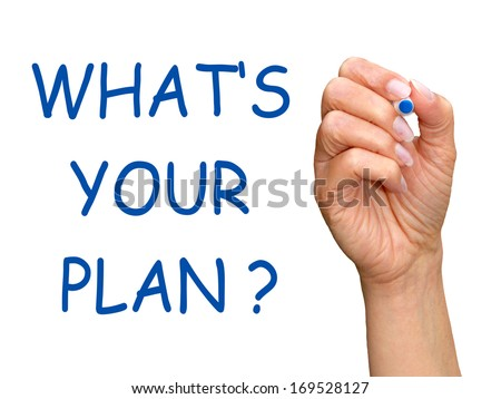 What is your Plan ? - stock photo