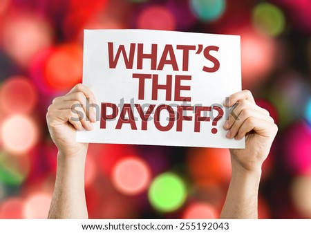What's the Payoff? card with colorful background with defocused lights - stock photo