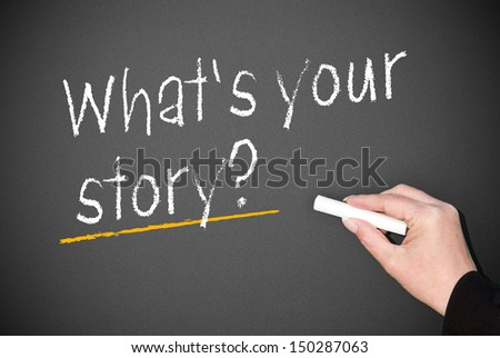 What's your story ? - stock photo