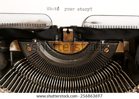 What's your story? written on an old typewriter - stock photo