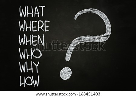What, Where, Who, Why, When, How? written with Chalk on Blackboard - stock photo