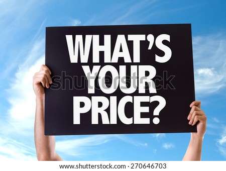 Whats Your Price? card with sky background - stock photo