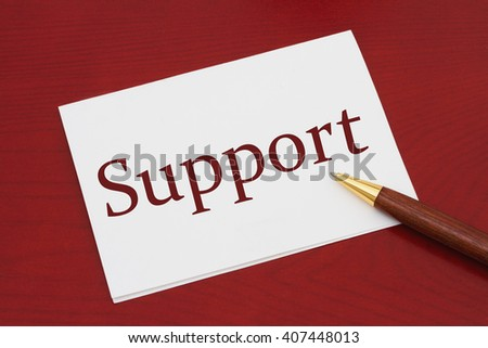 Where to get support, White Greeting card with text Support on a red wood background - stock photo