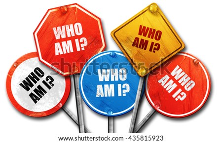 who am i?, 3D rendering, rough street sign collection - stock photo