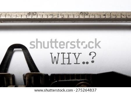 Why? - stock photo