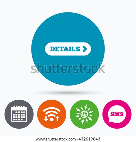 Wifi, Sms and calendar icons. Details with arrow sign icon. More symbol. Website navigation. Go to web globe. - stock photo