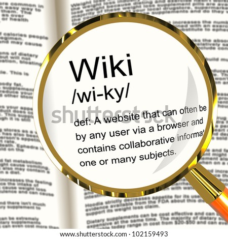 Wiki Definition Magnifier Shows Online Collaborative Community Encyclopedia - stock photo
