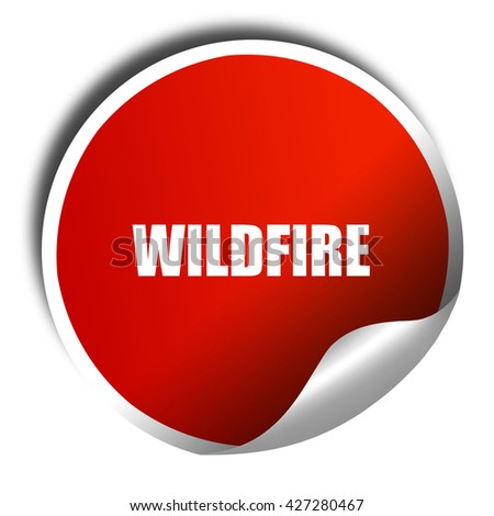 wilfdfire, 3D rendering, a red shiny sticker - stock photo