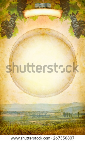 Wine composition with vineyard. Wine list - menu cover at retro style. Grape on the ancient paper for the wine collage. Bunches of grapes and grapevine at grunge background - design of wine poster. - stock photo