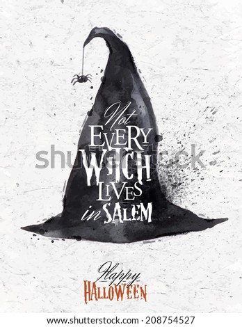 Witch hat halloween poster lettering not every witch lives in salem stylized drawing vintage - stock photo