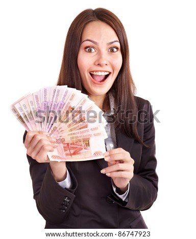 Woman with  money. Russian rouble. Isolated. - stock photo