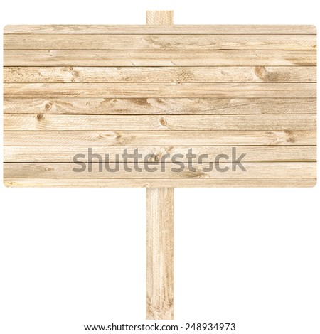 Wood sign isolated on white background - stock photo