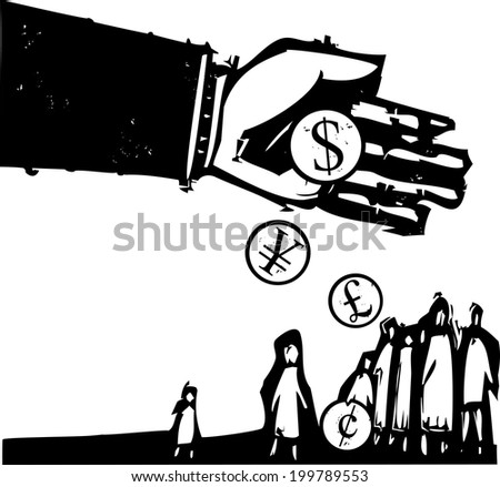 Woodcut style expressionist image of a bankers hand pouring coins on a group of people. - stock photo