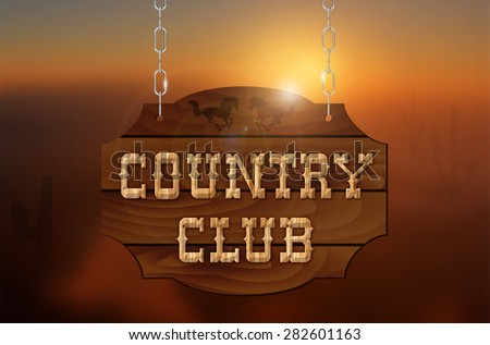 Wooden inscription COUNTRY CLUB on wooden sign hanging on a chain and sunset background - illustration - stock photo