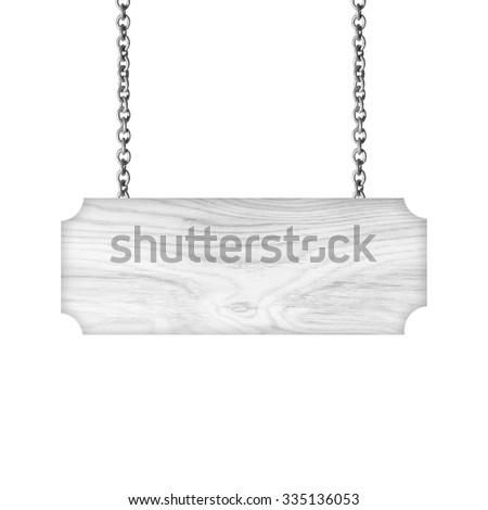 Wooden sign hanging on a chain isolated on white - stock photo