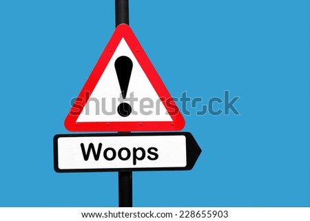 woops warning sign - stock photo