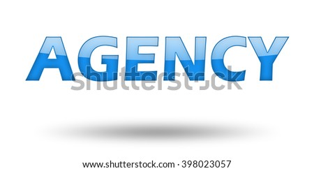Word AGENCY with blue letters and shadow. Illustration, isolated on white - stock photo