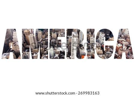 Word AMERICA over New York City  - stock photo