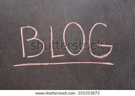 Word Blog drawn on school chalkboard - stock photo