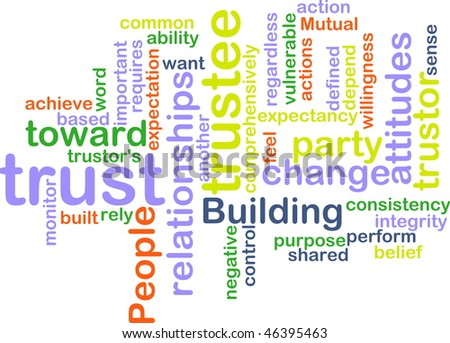 Word cloud concept illustration of building trust - stock photo