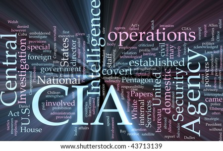 Word cloud concept illustration of  CIA Central Intelligence Agency glowing light effect - stock photo