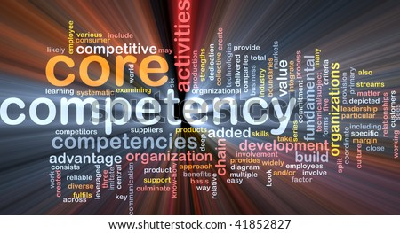 Word cloud concept illustration of core comptency glowing light effect - stock photo