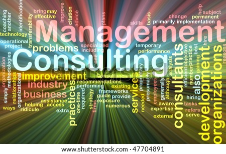 Word cloud concept illustration of management consulting glowing light effect - stock photo