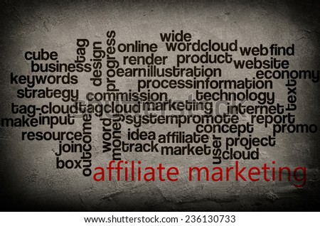 word cloud containing words related to affiliate marketing on grunge wall background  - stock photo
