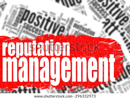 Word cloud reputation management image with hi-res rendered artwork that could be used for any graphic design. - stock photo