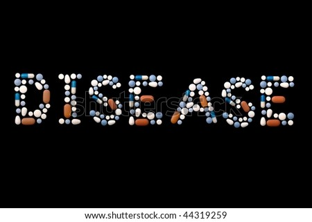 "Word ""disease"" written with colorful pills on black background (separate letters also available: search with keywords ""pill"" and ""alphabet"") - stock photo"