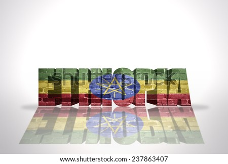 Word Ethiopia with National Flag on the white background - stock photo