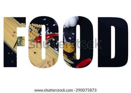 Word FOOD over different kinds of pasta, red chili pepper, rosemary, sea salt and spices on a black background. Selective focus. - stock photo
