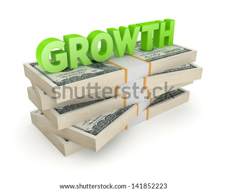 Word GROWTH on a stack of dollars. Isolated on white. 3d rendered. - stock photo