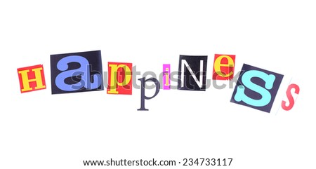 """Word """"Happiness"""" made of colorful newspaper letters isolated on white - stock photo"""
