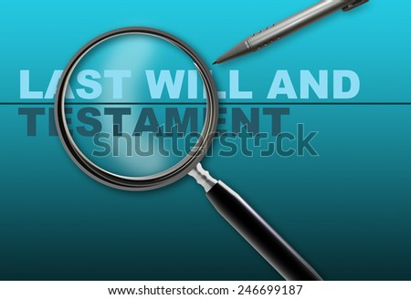 word last will and testament and magnifying glass with pencil made in 2d software on gradient  background - stock photo