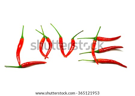 Word Love composed of red chili peppers. Isolated on white background - stock photo