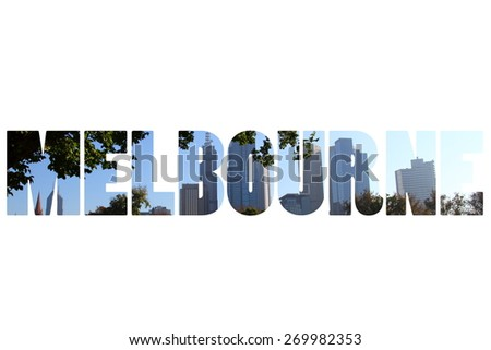 Word MELBOURNE over city symbols. - stock photo