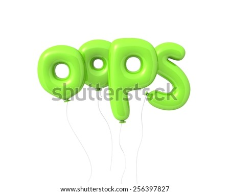 """Word """"oops"""" written by 3d letters as colored balloons, conceptual inscription. Isolated on white background - stock photo"""