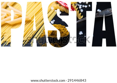 Word PASTA over different kinds of pasta, red chili pepper, rosemary, sea salt and spices on a black background. Selective focus. - stock photo