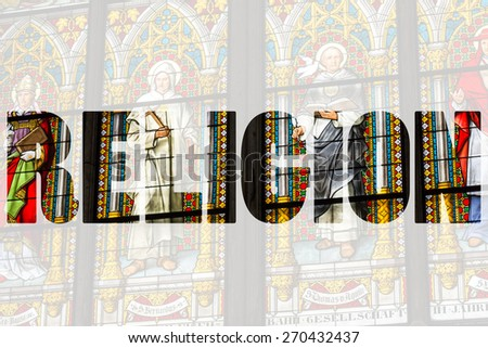 Word RELIGION over stained glass church window - stock photo