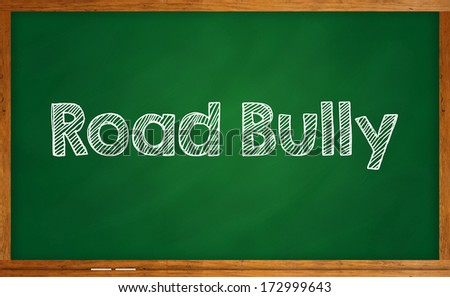 Word road bully on chalkboard - stock photo